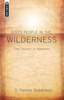 Gods People in the Wilderness