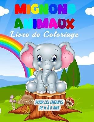 Picture of Mignons Animaux Livre de Coloriage pour les Enfants de 4 à 8 Ans
