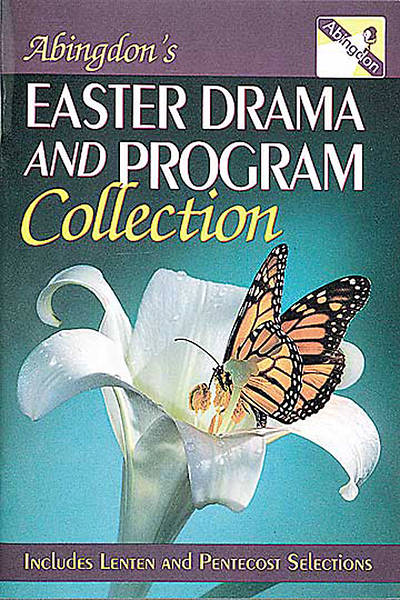 Abingdons Easter Drama and Program Collection
