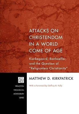 Attacks on Christendom in a World Come of Age