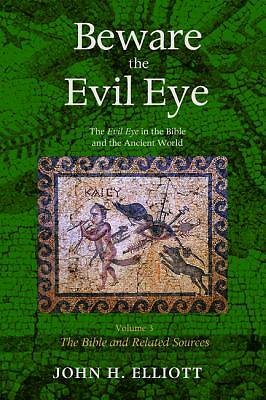 Beware the Evil Eye Volume 3