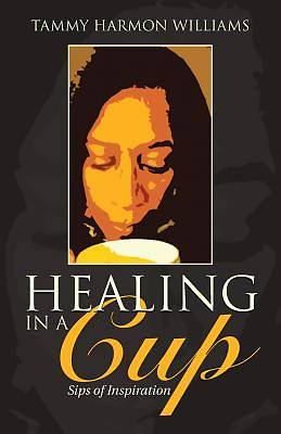 Picture of Healing in a Cup