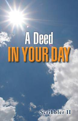 Picture of A Deed in Your Day