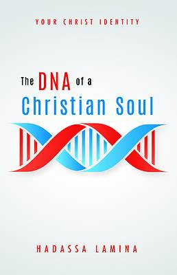 Picture of The DNA of a Christian Soul