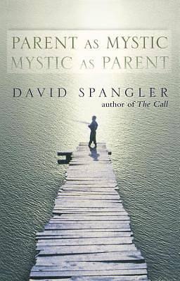 Picture of Parent as Mystic, Mystic as Parent