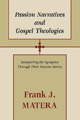 Picture of Passion Narratives and Gospel Theologies
