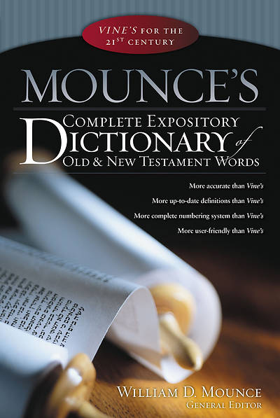 Mounces Complete Expository Dictionary
