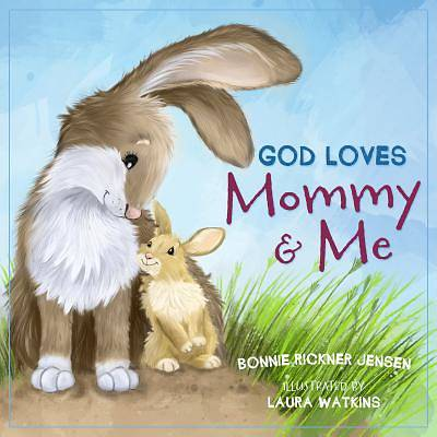 Picture of God Loves Mommy and Me