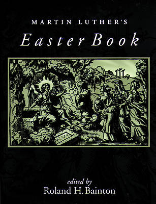 Martin Luthers Easter Book