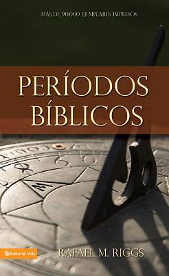 Periodos Biblicos (Nueva Edicion) / Dispensations