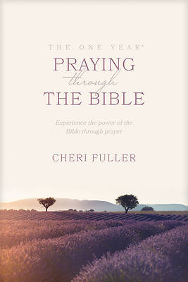 The One Year Praying Through the Bible [ePub Ebook]
