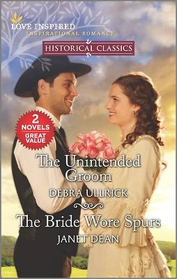Picture of The Unintended Groom & the Bride Wore Spurs