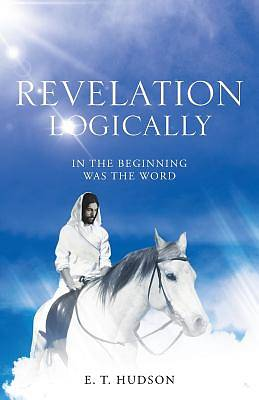 Revelation Logically
