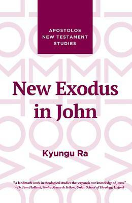 Picture of New Exodus in John