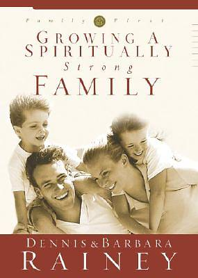 Picture of Growing a Spiritually Strong Family