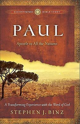 Ancient-Future Bible Study - Paul