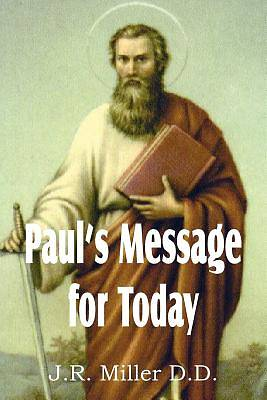 Pauls Message for Today