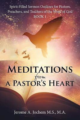 Picture of Meditations from a Pastor's Heart