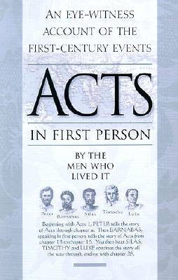 The Book of Acts in First Person