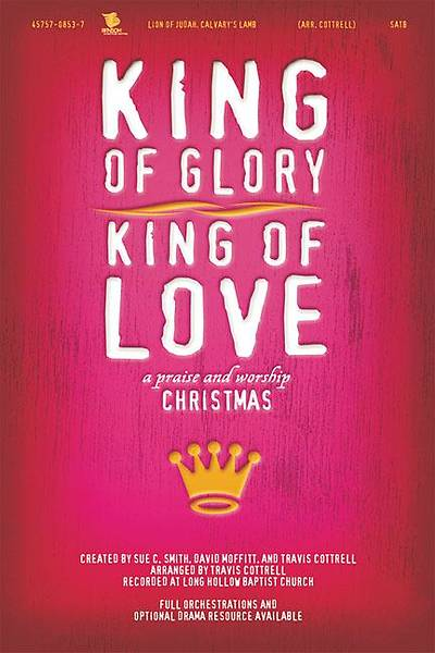 King of Glory, King of Love
