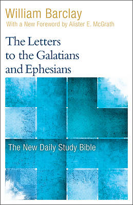 The Letters to the Galatians and the Ephesians (Ndsb)