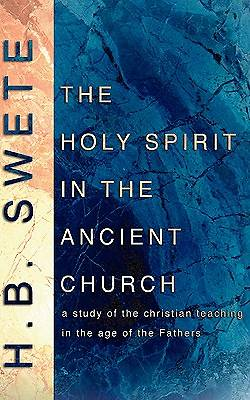 The Holy Spirit in the Ancient Church