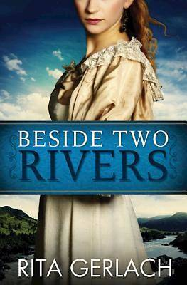 Beside Two Rivers - eBook [ePub]