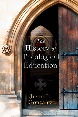 The History of Theological Education - eBook [ePub]