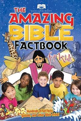 The Amazing Bible Fact Book for Kids
