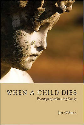 Picture of When a Child Dies