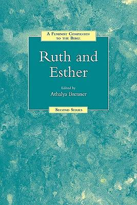 Feminist Companion to the Bible - Ruth and Esther