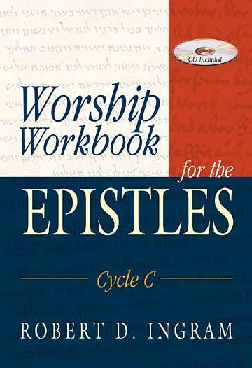 Worship Workbook for the Epistles Cycle C