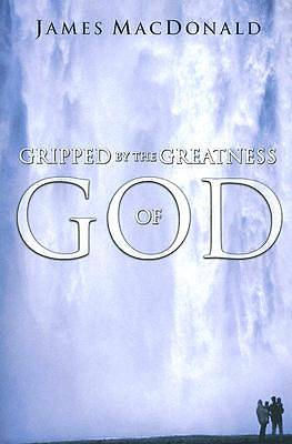Gripped by the Greatness of God [ePub Ebook]