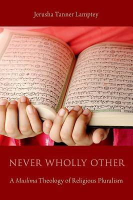 Never Wholly Other