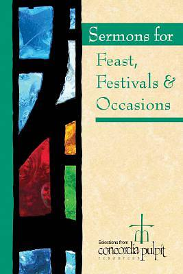 Sermons for Feasts Festivals and Special Occasions with CD ROM