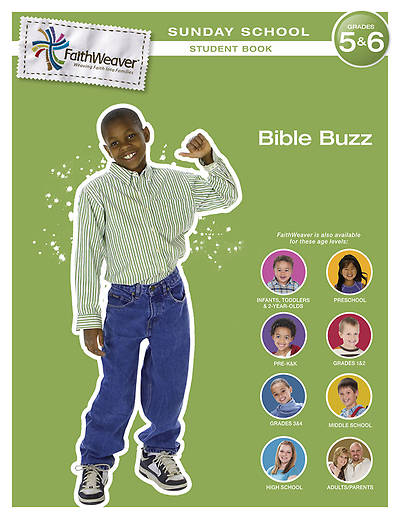 FaithWeaver Grades 5 & 6 Student Book Bible Buzz: Winter 2012-13