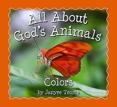All About Gods Animals --  Colors