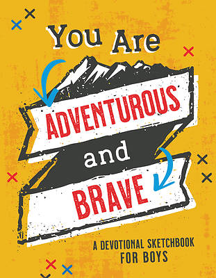 Picture of You Are Adventurous and Brave