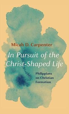 Picture of In Pursuit of the Christ-Shaped Life
