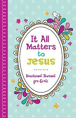 Picture of It All Matters to Jesus Devotional Journal for Girls
