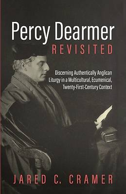 Picture of Percy Dearmer Revisited