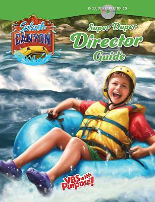 Vacation Bible School (VBS) 2018 Splash Canyon Director Guide