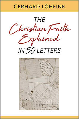 Picture of The Christian Faith Explained in 50 Letters
