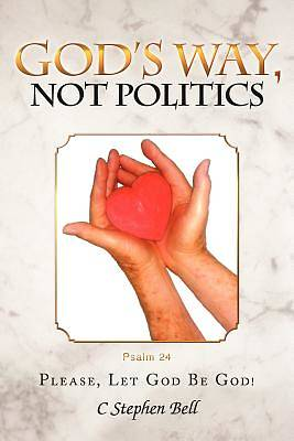 Picture of God's Way, Not Politics