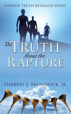 Picture of The Truth about the Rapture