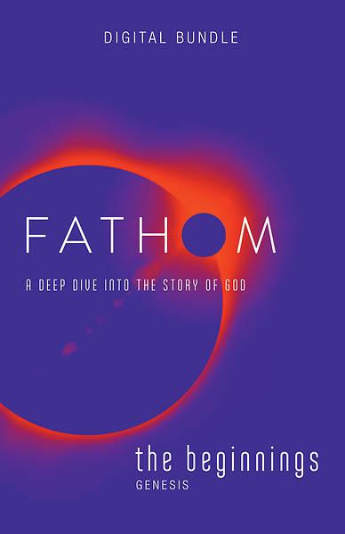 Picture of Fathom Bible Studies: The Beginnings Digital Bundle - PDF Download