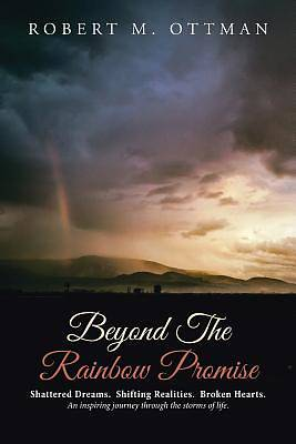 Beyond the Rainbow Promise