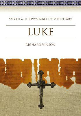 Smyth & Helwys Bible Commentary - Luke
