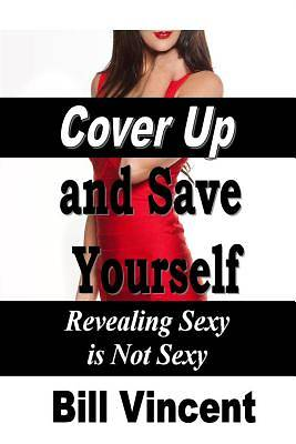 Cover Up and Save Yourself