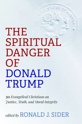 Picture of The Spiritual Danger of Donald Trump